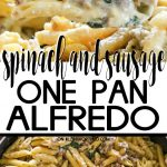 Spinach & Sausage One-Pan Alfredo